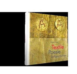 Textile Poesie - Stoffgeschichten