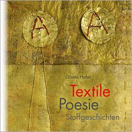 Textile Poesie Stoffgeschichten Gisela Hafer