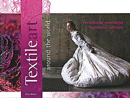 Ellen Bakker, Textile art around the world